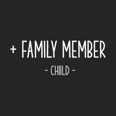 Add a child family member to your existing membership for a discounted rate